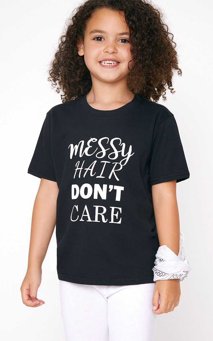 Messy Hair Don't Care Black T Shirt 1