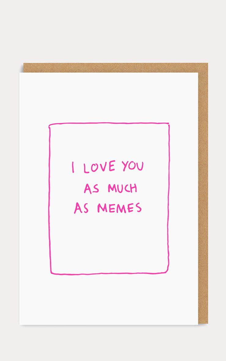 Carte de Saint-Valentin blanche - Meme Love