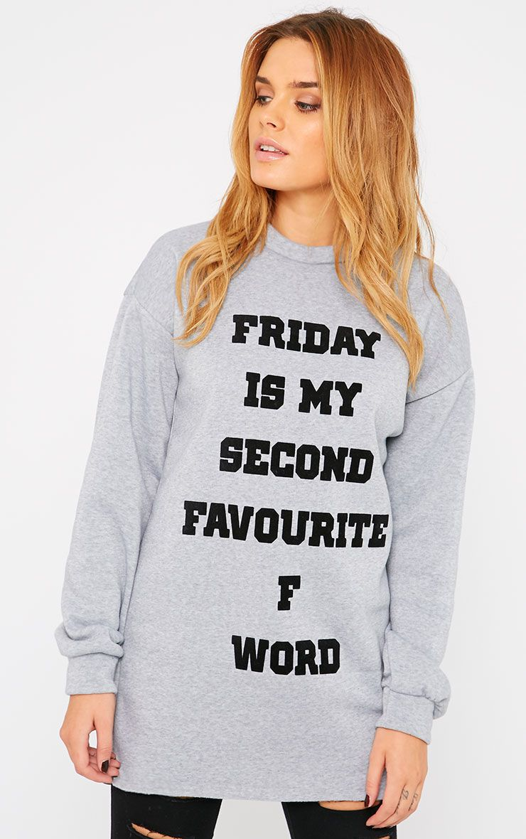 Samia Grey Friday Slogan Sweatshirt Dress 1