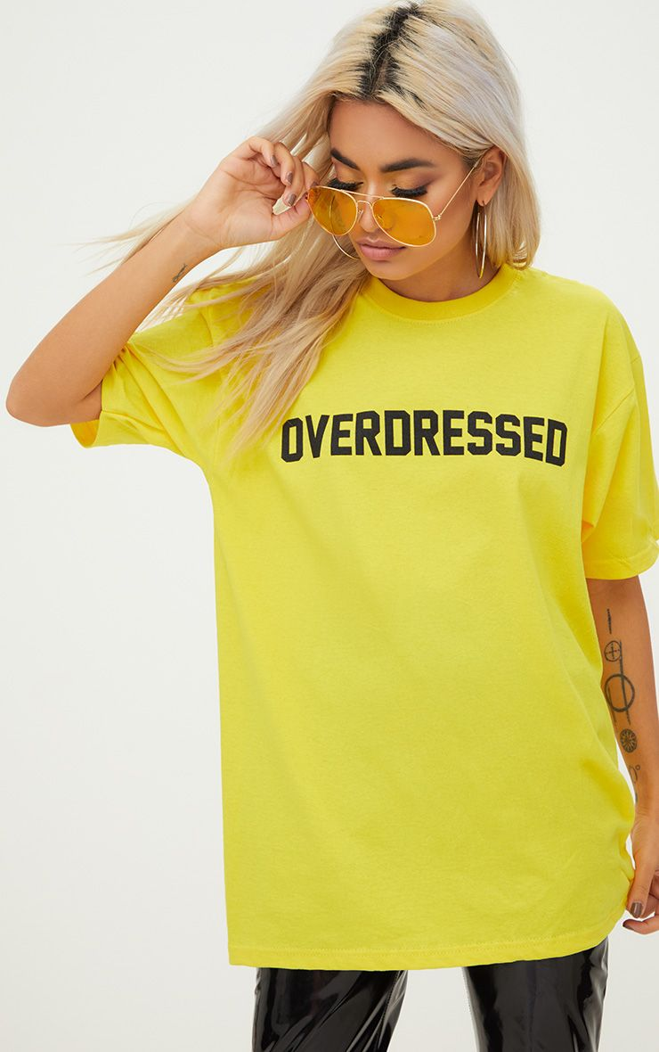 Overdressed Slogan Yellow Oversized T Shirt