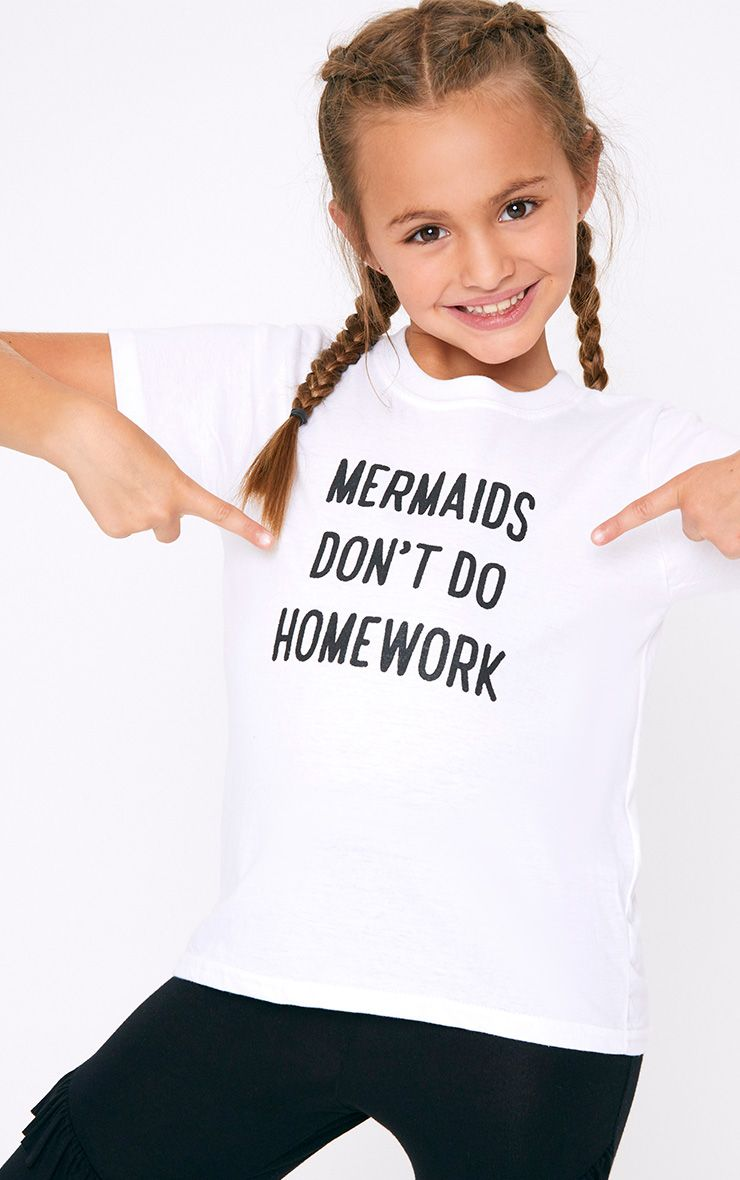 Mermaids Don t Do Homework White T Shirt