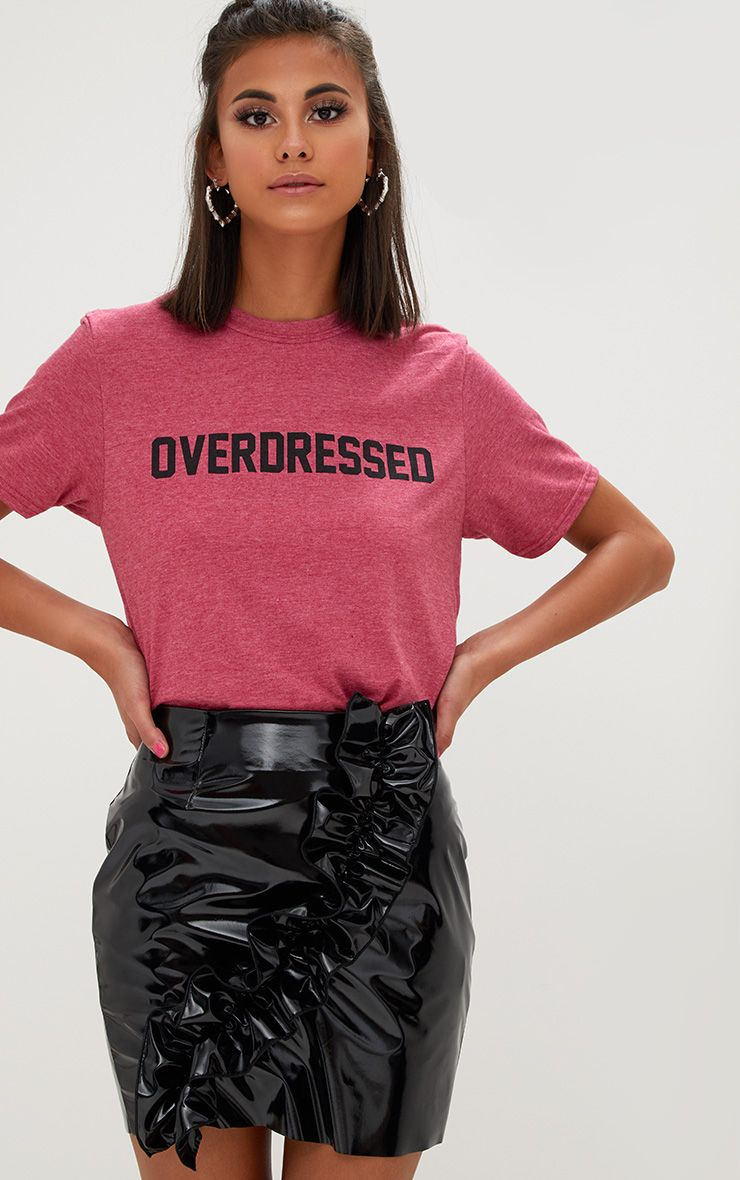 OVERDRESSED Slogan Burgundy T Shirt