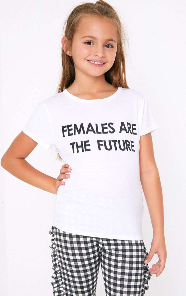 Females Are The Future White T Shirt