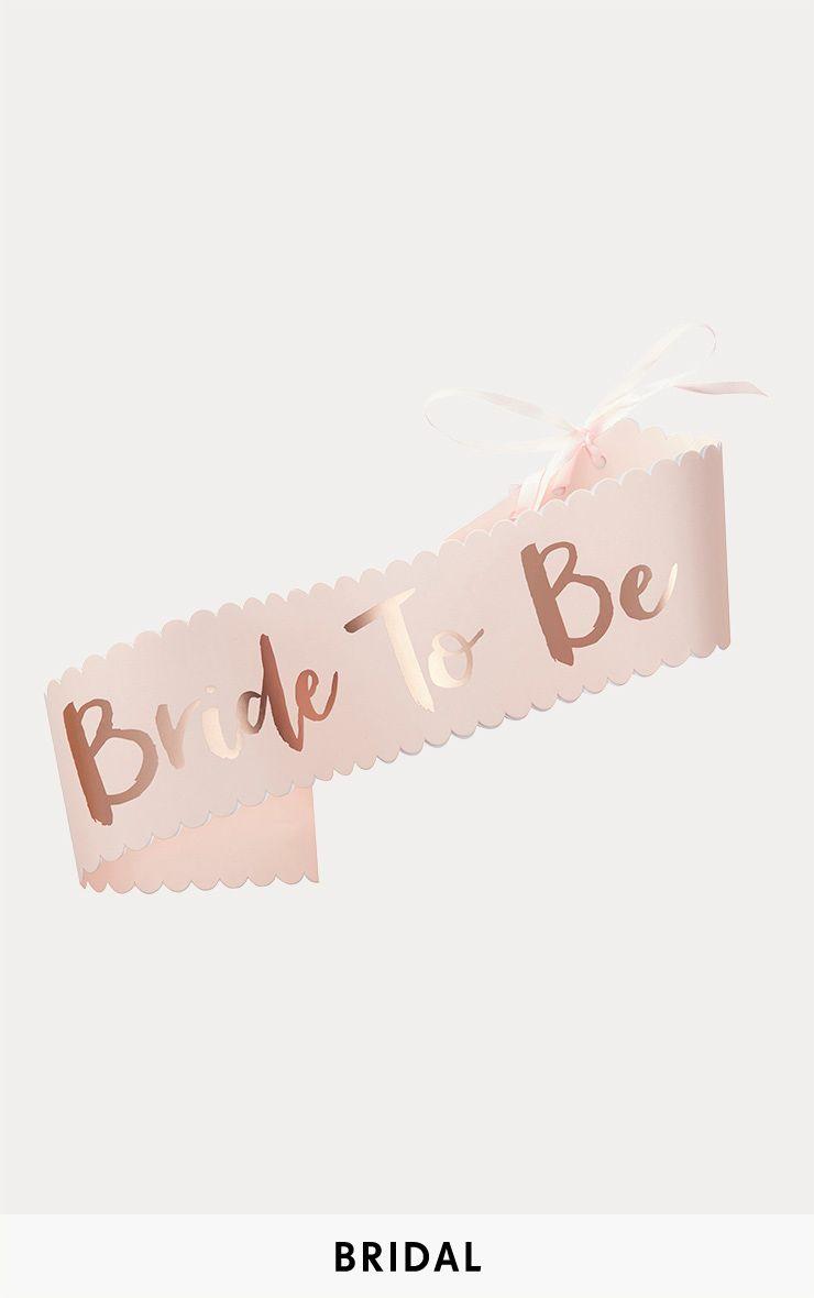 Rose Gold Bride To Be Sash 1