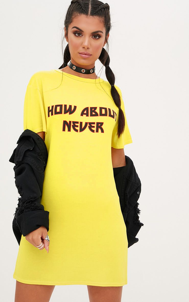 Yellow How About Never T Shirt Dress