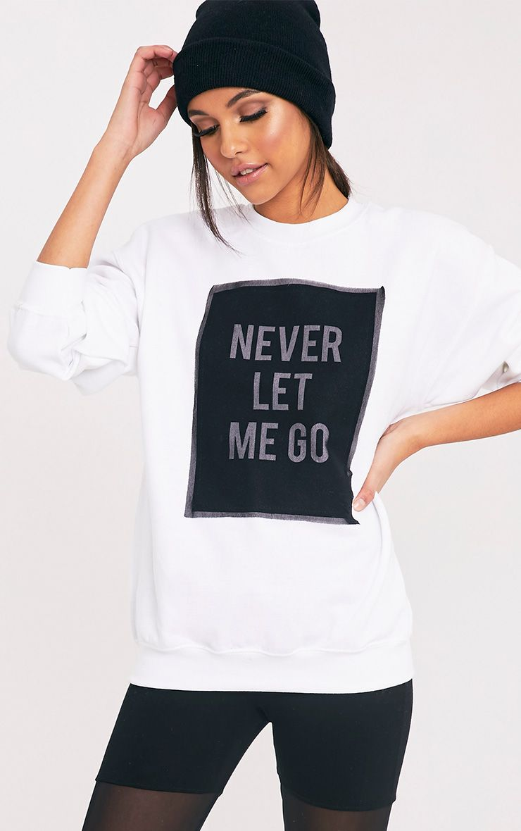 NEVER LET ME GO Slogan White Mesh Overlay Sweatshirt