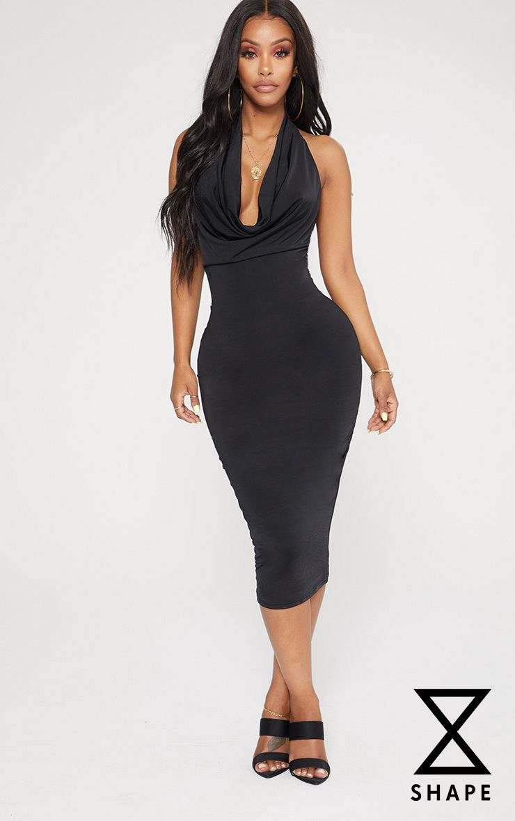 011d11ae0bde3 Shoptagr | Shape Black Slinky Cowl Neck Midi Dress by Prettylittlething